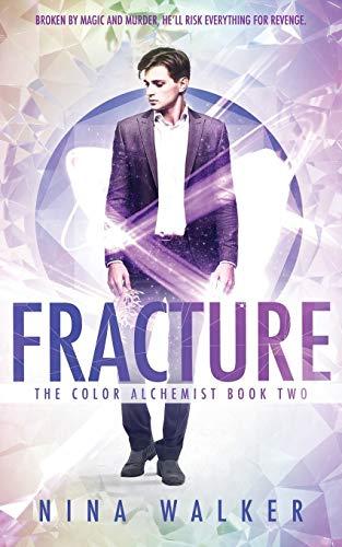 Fracture By Nina Walker