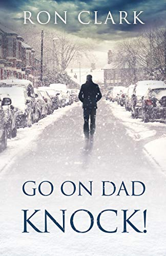 Go on Dad...Knock! By Ron Clark
