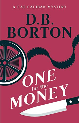 One for the Money By D B Borton