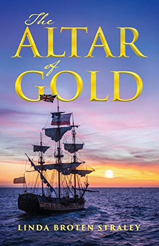 The Altar of Gold By Linda Broten Straley