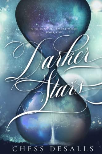 Darker Stars By Chess Desalls