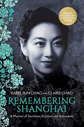Remembering Shanghai By Claire Chao