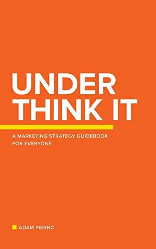 Under Think It By Adam Pierno