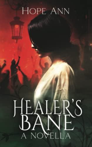Healer's Bane By Hope Ann