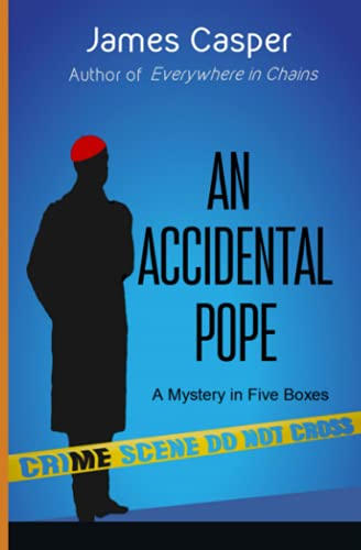 An Accidental Pope By James Casper