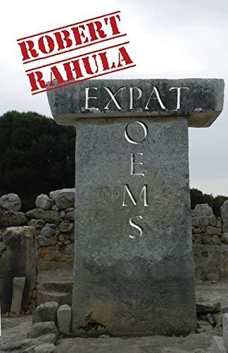Expat Poems By Robert Rahula