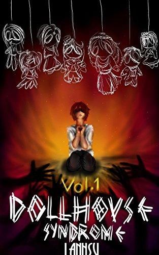 Dollhouse Syndrome By Lanhsu