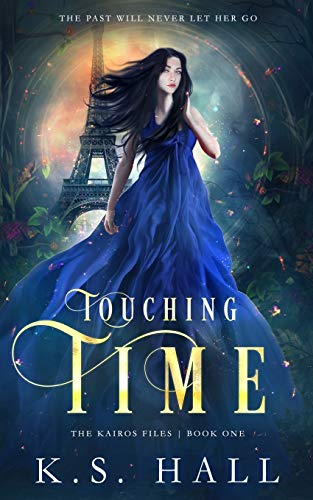 Touching Time By K S Hall