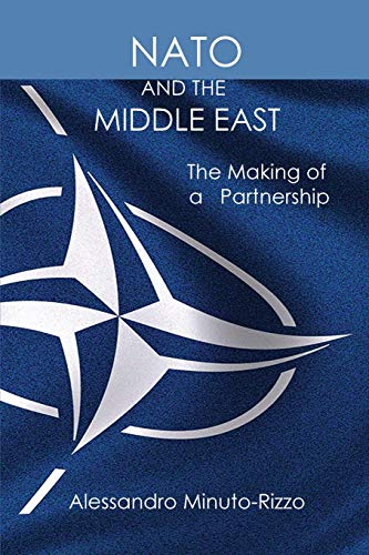 NATO and the Middle East By Alessandro Minuto-Rizzo