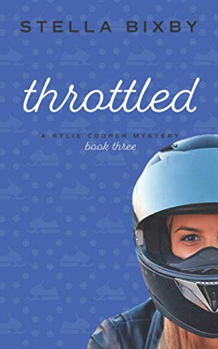 Throttled By Stella Bixby