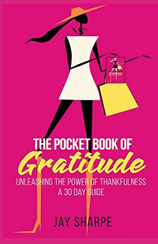 The Pocket Book of Gratitude By Jay Sharpe