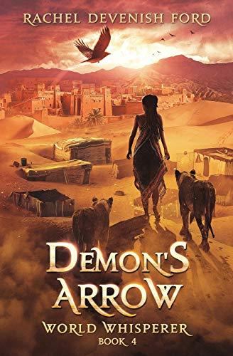 Demon's Arrow By Rachel Devenish Ford