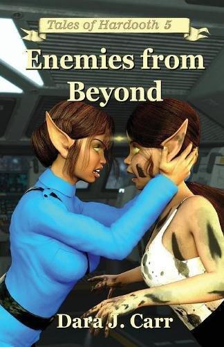 Enemies from Beyond By Dara J Carr