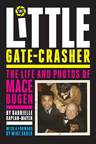 The Little Gate-Crasher By Gabrielle Kaplan-Mayer
