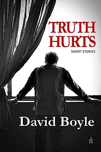 Truth Hurts By David Boyle