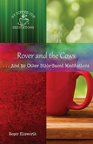 Rover and the Cows By Roger Ellsworth