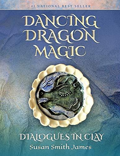 Dancing Dragon Magic By Susan Smith James