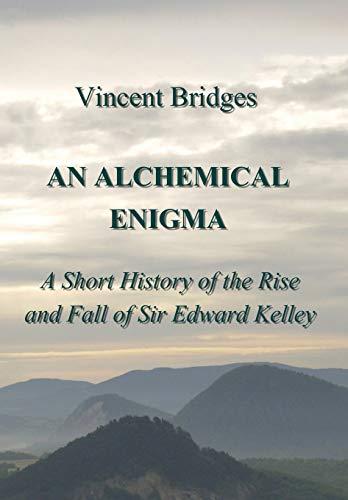 An Alchemical Enigma By Vincent Bridges