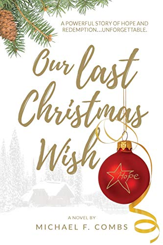Our Last Christmas Wish By Michael F Combs