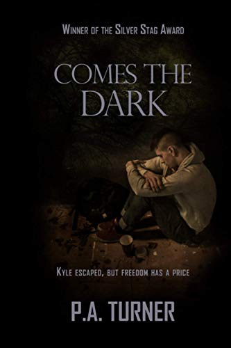 Comes the Dark By Pa Turner