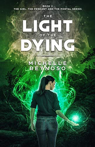 The Light of the Dying By Michelle Reynoso