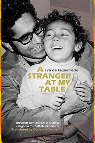 A Stranger at My Table By Ivo de Figueiredo