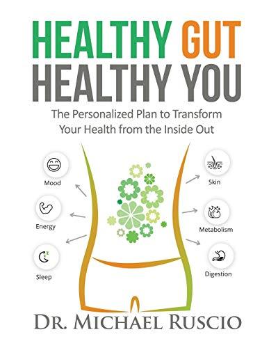 Healthy Gut, Healthy You By Ruscio