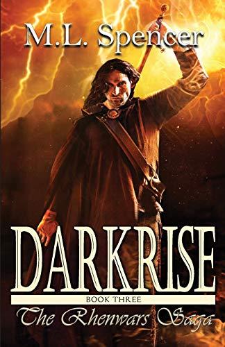 Darkrise By ML Spencer