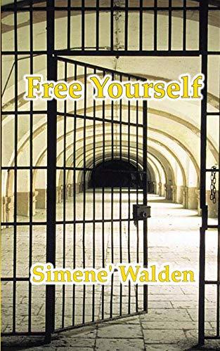 Free Yourself By Simene' N Walden