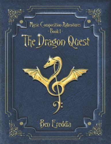 The Dragon Quest By Ereddia Ben