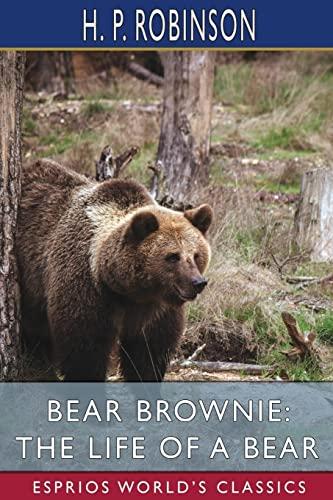 Bear Brownie By H P Robinson