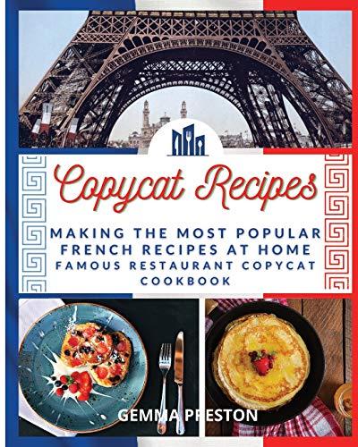 Copycat Recipes French By Gemma Preston