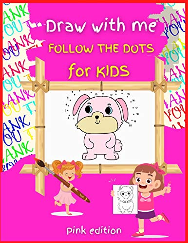 Draw with me DOT TO DOT for Kids PINK Edition By Christopher Norris