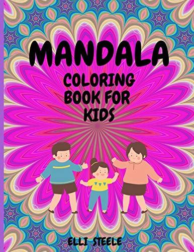 Mandala Coloring Book For Kids By Elli Steele