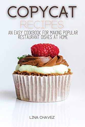 Copycat Recipes By Lina Chavez