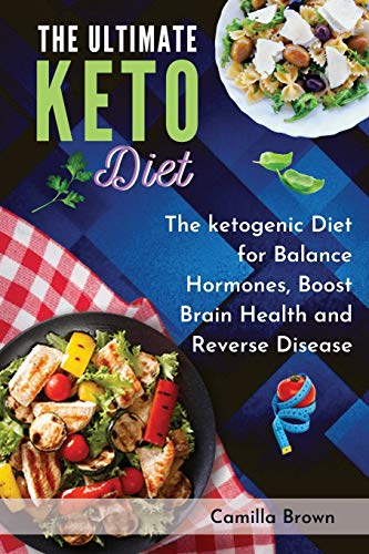 The Ultimate Keto Diet By Camilla Brown