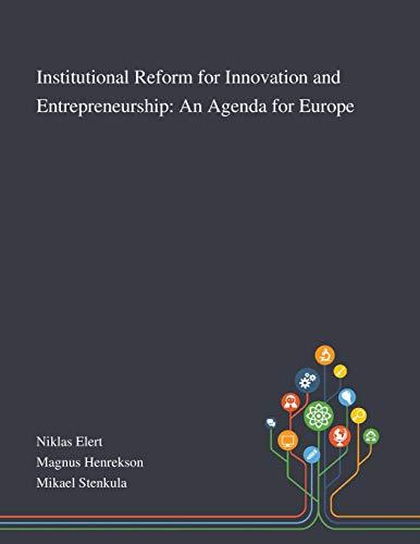 Institutional Reform for Innovation and Entrepreneurship By Niklas Elert