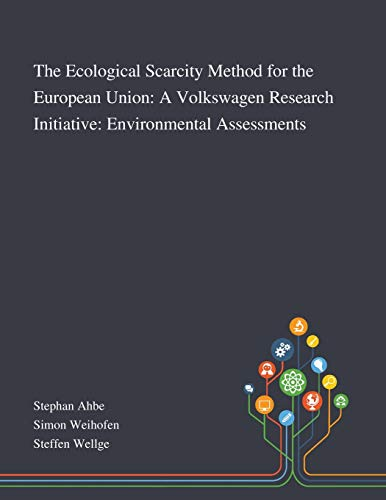 The Ecological Scarcity Method for the European Union By Stephan Ahbe