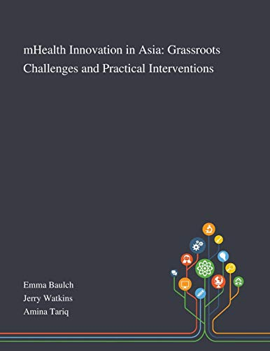 MHealth Innovation in Asia By Emma Baulch