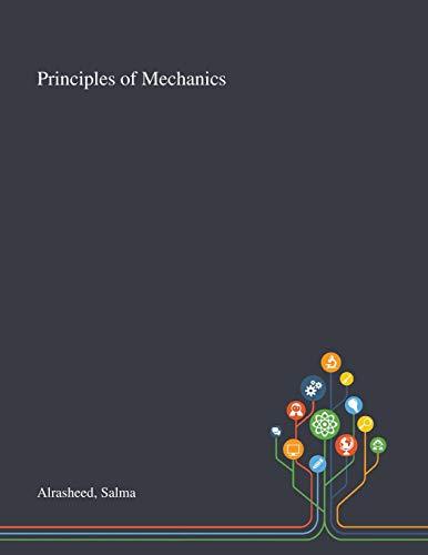 Principles of Mechanics By Salma Alrasheed