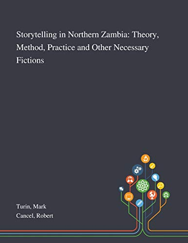 Storytelling in Northern Zambia By Mark Turin