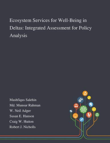 Ecosystem Services for Well-Being in Deltas By Mashfiqus Salehin
