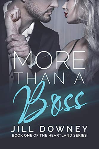 More Than A Boss By Jill Downey