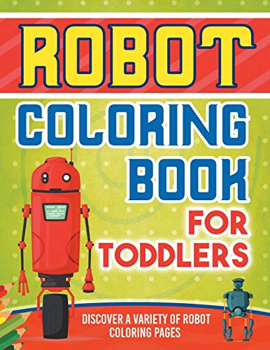 Robot Coloring Book For Toddlers By Bold Illustrations