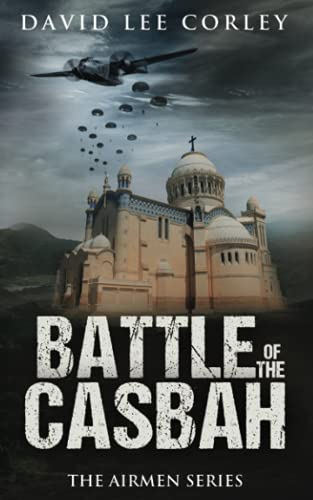 Battle of the Casbah By David Lee Corley