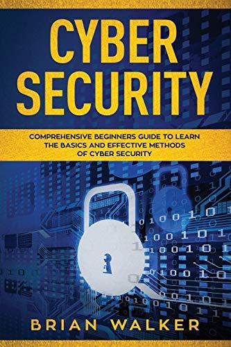 Cyber Security By Brian Walker