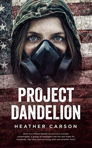 Project Dandelion By Heather Carson