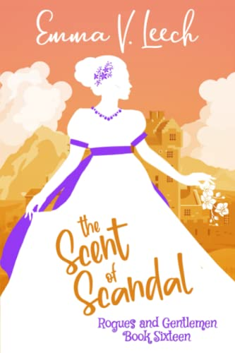 The Scent of Scandal By Emma V Leech