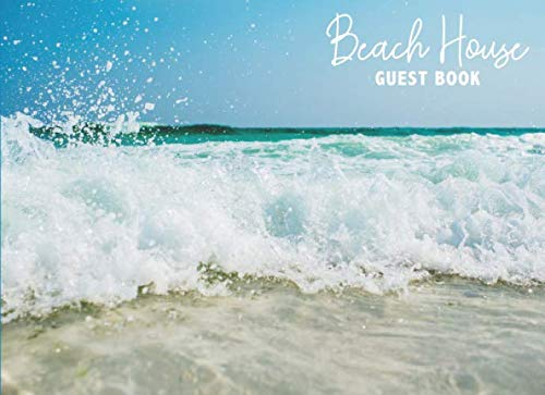 Beach House Guest Book: Vacation Guestbook for Rental Home, AirBnB, VRBO Visitors By Cherished Moments Guestbooks