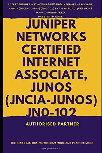 Juniper Networks Certified Internet Associate, Junos (JNCIA-Junos) By Pass For Life